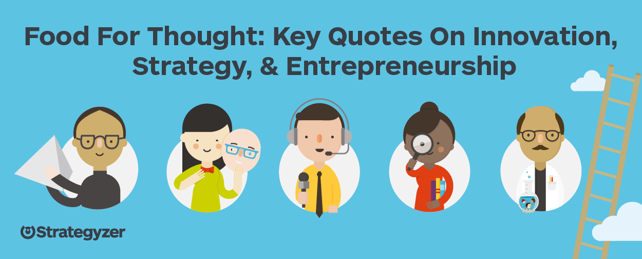 food for thought quotes links on strategy innovation